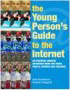 The Young Person's Guide to the Internet